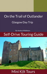 On The Trail of Outlander Glasgow Day Trip