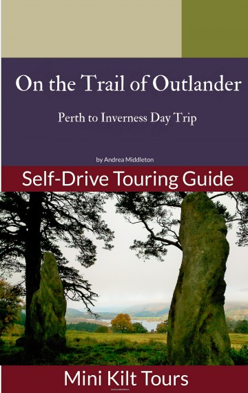 On The Trail of Outlander Perth to Inverness