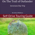 On The Trail of Outlander: Inverness Day Trip eBook